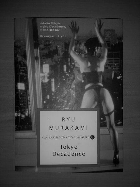 Ryu Murakami, Tokyo Decadence